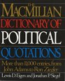 The Macmillan Dictionary of Political Quotations