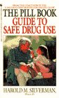 Pill Book Guide to Safe Drug Use, The