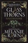 Glass Thorns Touchstone