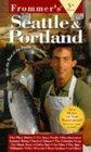 Frommer's Seattle  Portland