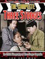 The Complete Three Stooges: The Official Filmography and Three Stooges Companion
