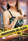Undercover ins Glck
