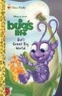 Dot's Great Big World (Disney Pixar a Bug's Life)