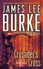 Crusader's Cross (Dave Robicheaux, Bk 14)