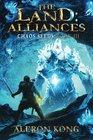 The Land: Alliances: A LitRPG Saga (Chaos Seeds) (Volume 3)