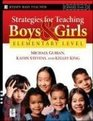 Strategies for Teaching Boys and Girls -- Elementary Level A Workbook for Educators