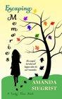 Escaping Memories (A Lucky Town Novel) (Volume 1)