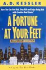 A Fortune at Your Feet: Millennium II Edition:  How You Can Get Rich, Stay Rich, and Enjoy Being Rich with Creative Real Estate