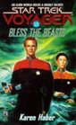 Bless the Beasts (Star Trek Voyager, No 10)