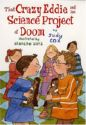 That Crazy Eddie and the Science Project of Doom