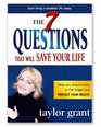 The 7 Questions That Will Save Your Life