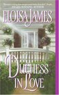 Duchess in Love (Duchess Quartet, Bk 1)