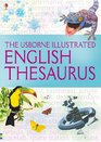 The Usborne Illustrated Thesaurus Written and Edited by Jane Bingham and Fiona Chandler