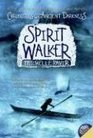 Spirit Walker (Chronicles of Ancient Darkness, Bk 2)