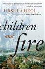 Children and Fire A Novel