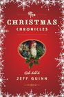 The Christmas Chronicles The Autobiography of Santa Claus / How Mrs Claus Saved Christmas / The Great Santa Search