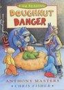 Doughnut Danger