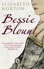 BESSIE BLOUNT The King's Mistress