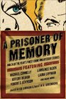 A Prisoner of Memory: And 24 of the Year's Finest Crime and Mystery Stories