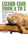 Lizard Care from A to Z From Anoles to Zonosaurs