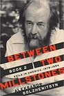 Between Two Millstones Book 2 Exile in America 19781994