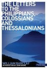 The Letters to the Philippians Colossians and Thessalonians
