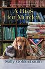 A Bias for Murder (Queen Bees Quilt Shop, Bk 3)