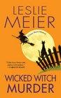 Wicked Witch Murder (Lucy Stone, Bk 16)
