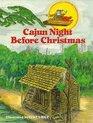 Cajun Night Before Christmas (Night Before Christmas)