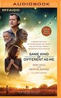Same Kind of Different As Me Movie Edition: A Modern-Day Slave, an International Art Dealer, and the Unlikely Woman Who Bound Them Together