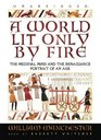 A World Lit Only by Fire The Medieval Mind and the Renaissance Portrait of an Age