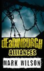 dEaDINBURGH Alliances