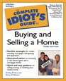 The Complete Idiot's Guide to Buying and Selling a Home, Third Edition