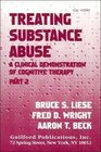 Treating Substance Abuse A Clinical Demonstration of Cognitive Therapy