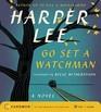 Go Set a Watchman (Audio CD) (Unabridged)