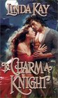 To Charm a Knight (Zebra Historical Romance)