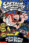 Captain Underpants and the Wrath of the Wicked Wedgie Woman (Captain Underpants, Bk 5)