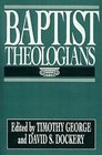 Baptist Theologians