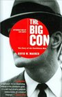 Big Con: The Story of the Confidence Man [Hardcover]