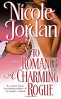 To Romance a Charming Rogue (Courtship Wars, Bk 4)