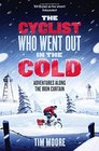 The Cyclist Who Went Out in the Cold Dispatches From The Iron Curtain