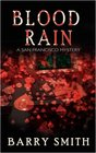 Blood Rain A San Francisco Mystery