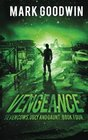 Vengeance A Post-Apocalyptic EMP-Survival Thriller