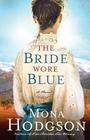 The Bride Wore Blue (Sinclair Sisters of Cripple Creek, Bk 3)