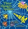 Three Hungry Spiders
