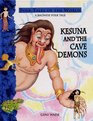 Kesuna and the Cave Demons