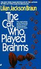 The Cat Who Played Brahms (Cat Who...Bk 5)