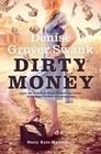 Dirty Money Neely Kate Mystery 3