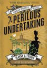 A Veronica Speedwell Mystery - A Perilous Undertaking