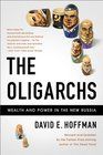 The Oligarchs Wealth And Power In The New Russia